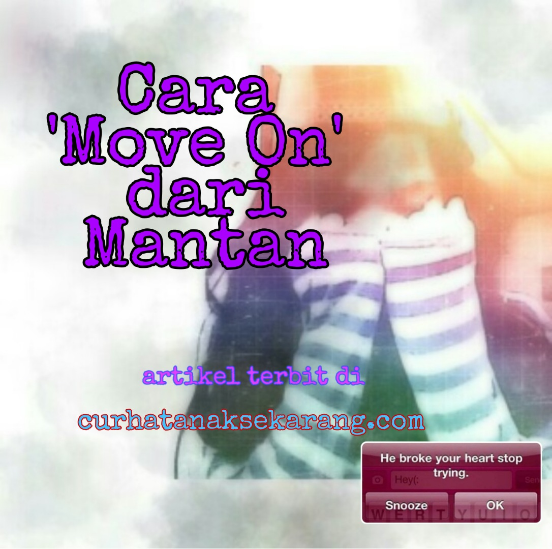 cara-move-on-dari-mantan